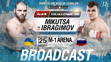 [ENG] M-1 Challenge 96 live in English, August 25, Saint-Petersburg, Russia, 13:30 GMT
