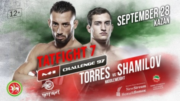 M-1 Challenge 97 & Tatfight 7: Enoc Solves Torres vs Ruslan Shamilov, September 28