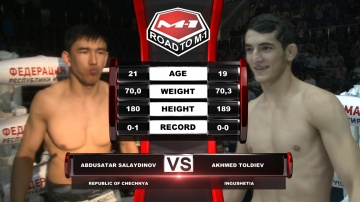 Abdusatar Salaydinov vs Akhmed Toldiev, Road to M-1