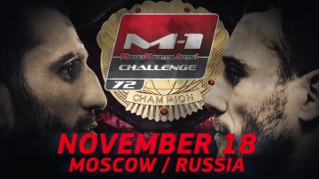 M-1 Challenge 72 official promo | Moscow, November 18