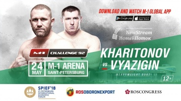 M-1 Challenge 92: Kharitonov vs Vyazigin, May 24, M-1 Arena