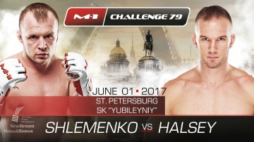 M-1 Challenge 79: Shlemenko vs Halsey, June 1, St. Petersburg